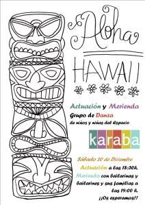 Actuación y Merienda. Aloha Hawaii.
